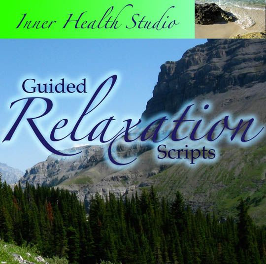 Free Guided Relaxation Scripts for specific concern (anger, body image, self-esteem, healing, public speaking, shyness, exam, nightmares, flashbacks, headaches, work, obsessive thoughts, fidgeting, loneliness, flying, procrastination, self harm, grief, etc.)