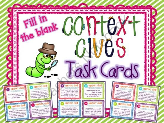 Context Clues Task Cards Set #2 Fill In the Blank ~ Differentiated & Common Core from Teaching With a Mountain View on TeachersNotebook.com (12 pages)  - A set of 32 task cards that require students to use their context clues skills to fill in the missing word (several possible answers).  Your students will love this engaging set of task cards (mine asked for another set!).  Provides for easy differentiati