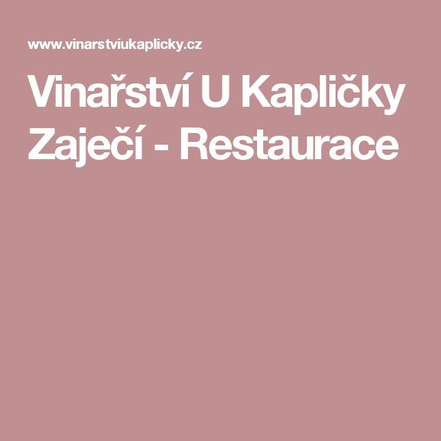 Vinařství U Kapličky Zaječí - Restaurace