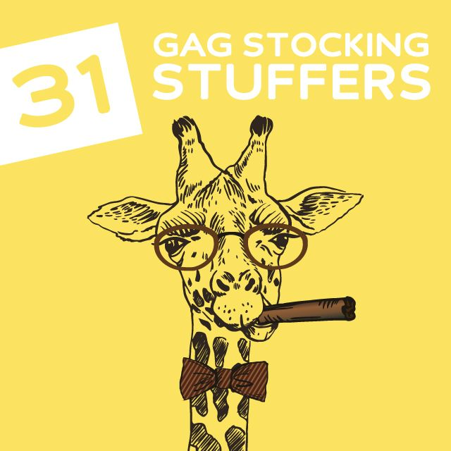 31 Gag Stocking Stuffers They Won't Expect- love these! 100 times better than socks or a pack of gum.