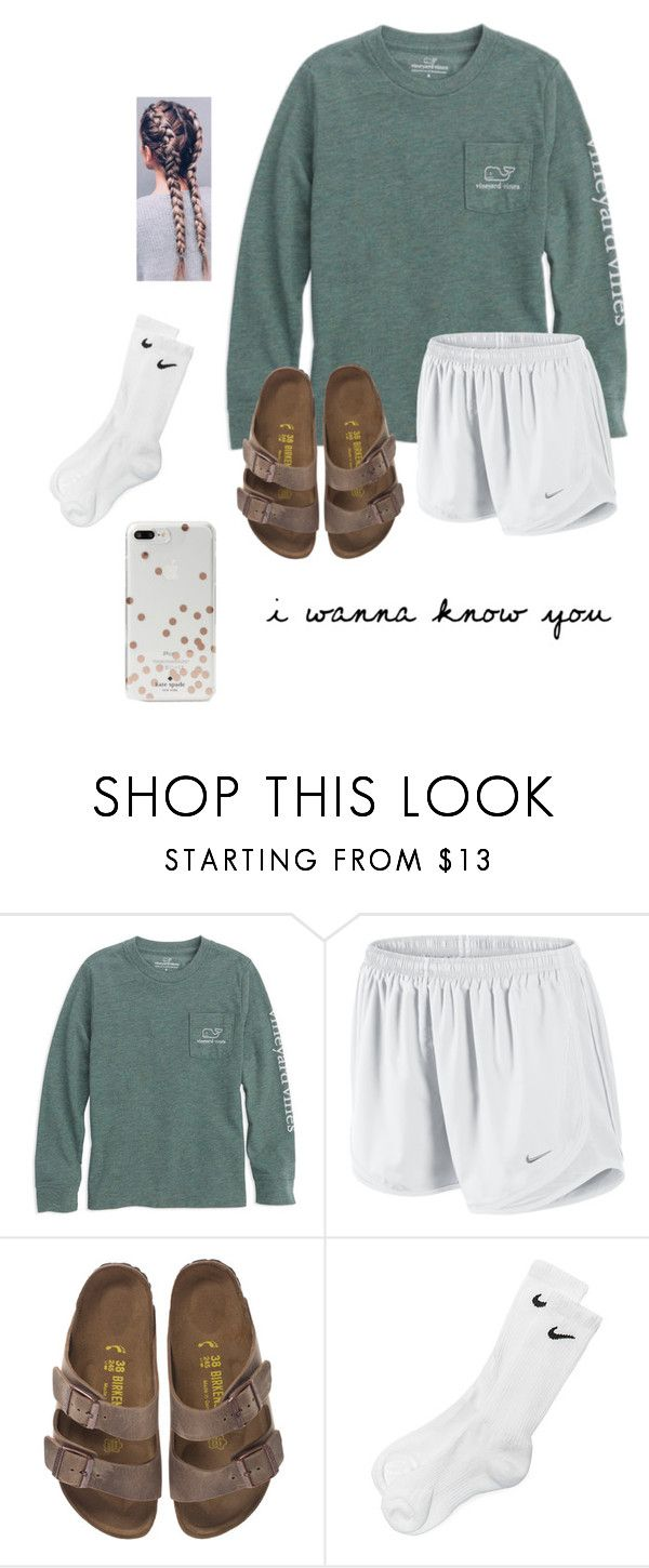 """i wanna know you ..."" by mallory-d ❤ liked on Polyvore featuring Vineyard Vines, NIKE, Birkenstock and Kate Spade"