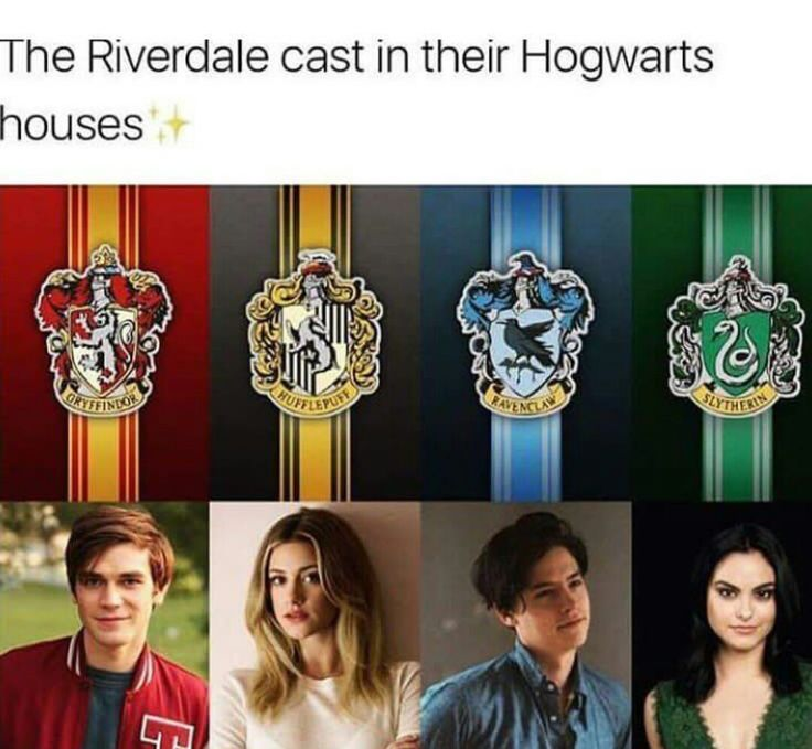 I don't know if this means the cast members or their characters but it makes sense either way>>>I think Betty is Slytherin and Veronica is Hufflepuff