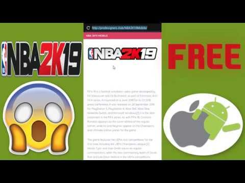 NBA 2k19 MOBILE : How to Download NBA 2k19 on iOS & Android