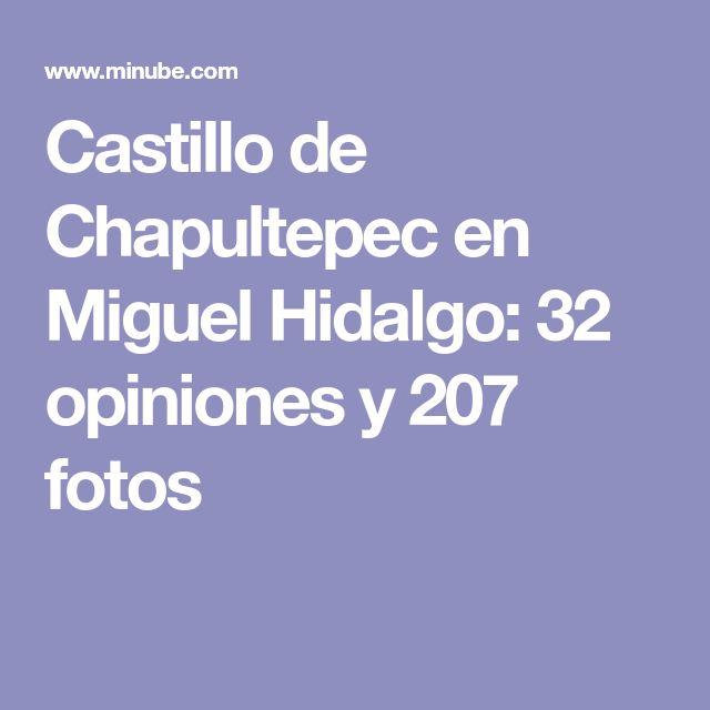 Castillo de Chapultepec en Miguel Hidalgo: 32 opiniones y 207 fotos