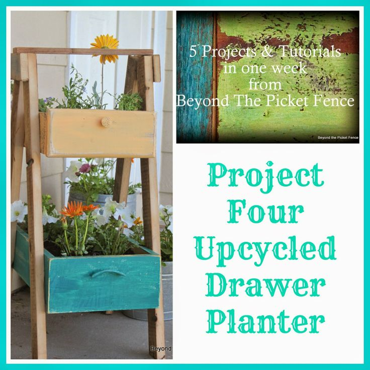 5 Projects in a Week, Project 4, Upcycled Drawer Planter - Beyond The Picket Fence