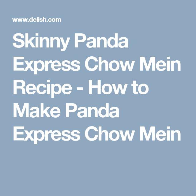 Skinny Panda Express Chow Mein Recipe - How to Make Panda Express Chow Mein