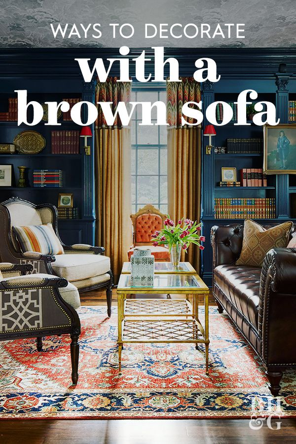17 Stunning Ways To Decorate With A Brown Sofa In 2020 Dark