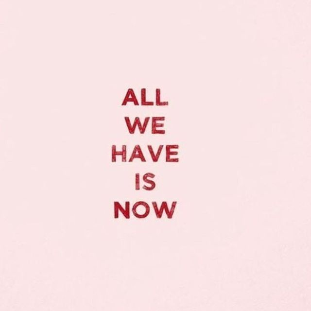 QUOTE | Live in the now | image via Pinterest | #quote #quotes #quoteoftheday #live #now #inspiration  #Regram via @chosenbyoneday