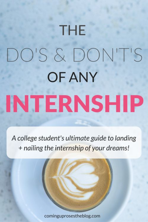 The Do's and Don't's of Any Internship