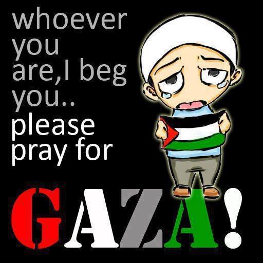 Teruskan berdoa untuk saudara kita di GAZA