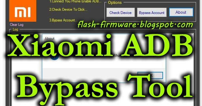 DownloadXiaomi Adb Bypass Tool Feature: Bypass Mi Account File