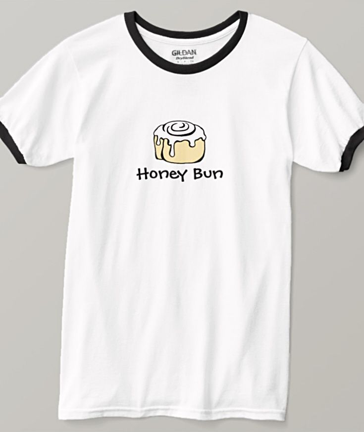 ea4419fd9 Honey Bun Funny Relationship Humor Cute Love Quote T-Shirt | Zazzle.com