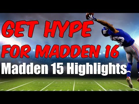 Madden 16 Hype: Madden 15 Highlight Video - Gaming With Gleez