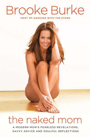 The Naked Mom - Brooke Burke | Parenting |406280208: The Naked Mom - Brooke Burke | Parenting |406280208 #Parenting
