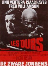 Les Durs (titre original : Uomini duri) est un film d'action italo-franco-américain de Duccio Tessari sorti en 1974 L'inspecteur d'une société d'assurance est tué pendant qu'il enquête sur un client très important. Un prêtre et un ancien inspecteur de police décident de découvrir le coupable...