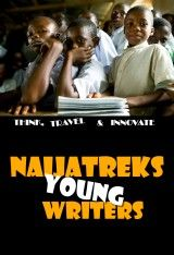 Naijatreks Young Writers Contest... inspiring the younger generation to explore and travel Nigeria.