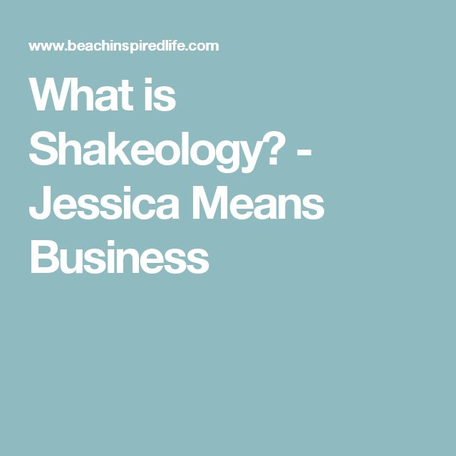 What is Shakeology? - Jessica Means Business