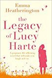 The Legacy of Lucy Harte: A poignant life-affirming novel that will make you laugh and cry