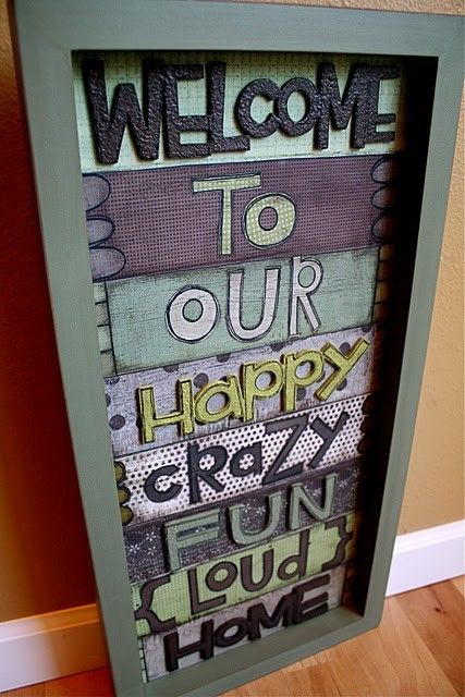 Welcome to our HOME wall hanging: Ideas, Craft, Welcome Signs, Front Doors, So True, House, My Family