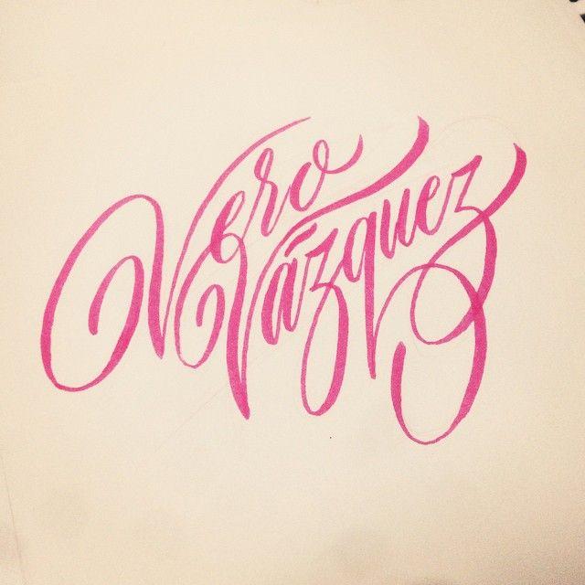 "Hand lettering ""Vero Vasquez"" by Alan Guzman"