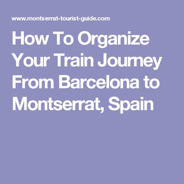 How To Organize Your Train Journey From Barcelona to Montserrat, Spain