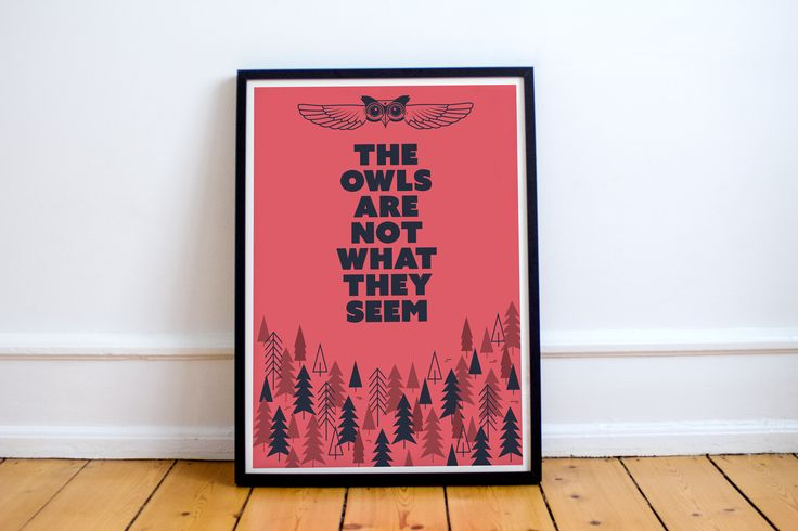 Twin Peaks, The Owls Are Not What They Seem Print