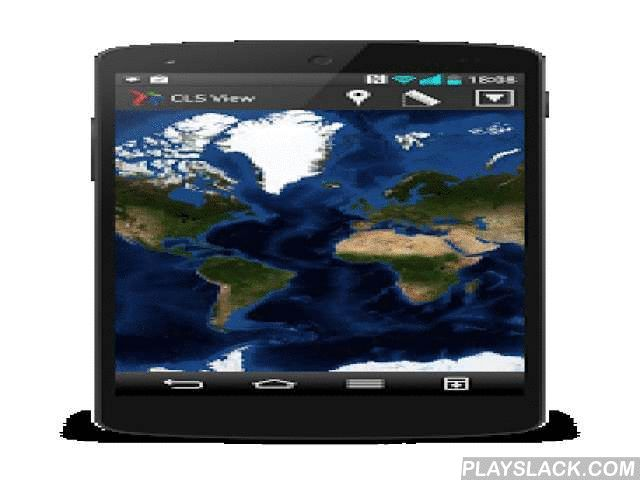 CLS View  Android App - playslack.com ,  CLS View allows you to view your Argos, Iridium or Themis tracking data on your android device. CLS View provides a user-friendly atmosphere for maritime and terrestrial applications, by displaying maritime mobile positions on detailed marine charts or terrestrial mobile positions on open street map/map quest maps. In addition, CLS View can open any WMS-format file. Tracking functions include: Displaying positions (date, latitude/longitude, speed and…