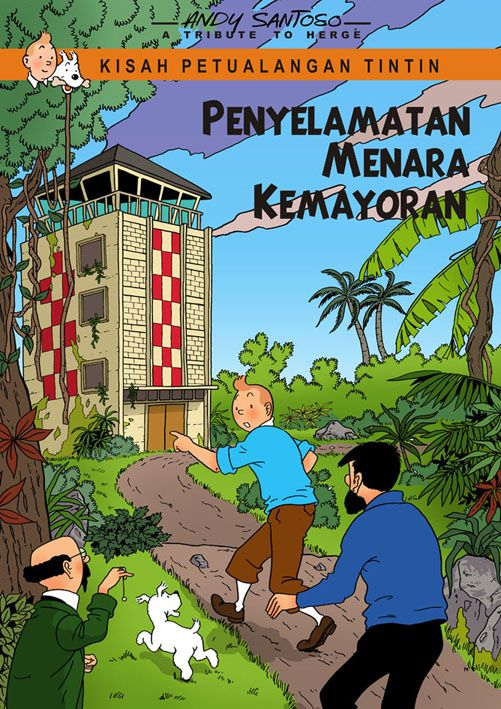 "This Poster made for ""Save tower Kemayoran Jakarta"" Campaign. this tower appears in Tintin Flight 714"