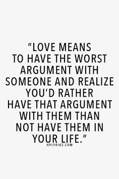 Relationship Arguments on Pinterest | Quotes About Love ...