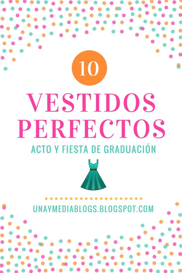 Una y Media: ¡10 VESTIDOS PERFECTOS! // ACTO Y FIESTA DE GRADUACIÓN