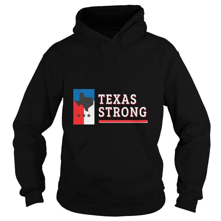 Texas Strong Flag Support for Texas Graphic HOODIE. Texas Quotes, Sayings, T-Shirts, Hoodies, Tees, Clothing, Hats, Coffee Mugs, Leggings, Gifts. #texas