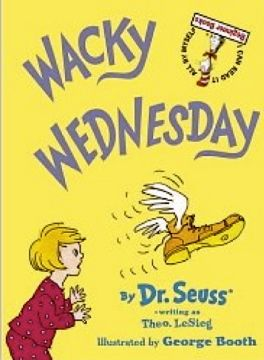 Ideas for Wacky Wednesday and Dr. Seuss' birthday, March 2nd.