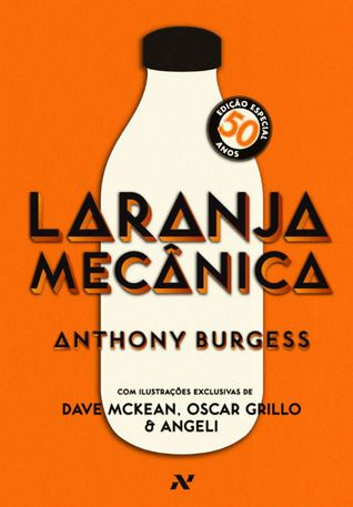 Portuguese 50th Anniversary Edition of A Clockwork Orange.  Published by Aleph in 2012.