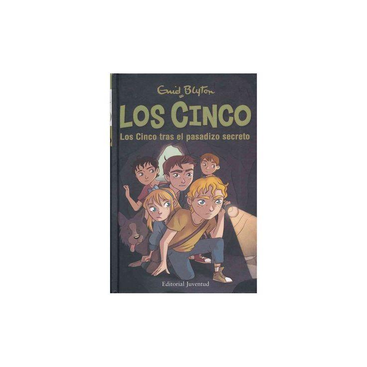 Los Cinco tras el pasadizo secreto/ Five on a Secret Trail (Hardcover) (Enid Blyton)
