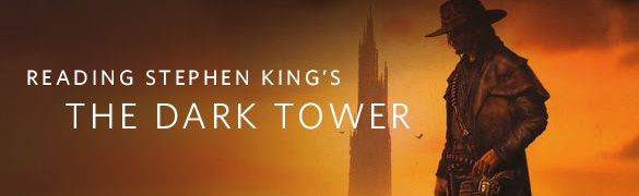 A Read of The Dark Tower