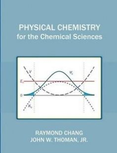 Physical Chemistry for the Chemical Sciences free download by Raymond Chang Jr. Thoman John W ISBN: 9781891389696 with BooksBob. Fast and free eBooks download.  The post Physical Chemistry for the Chemical Sciences Free Download appeared first on Booksbob.com.