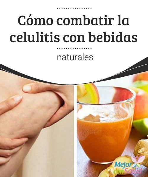 Cómo combatir la celulitis con bebidas naturales  La celulitis o la piel de naranja es muy común en la mujer. Todas sabemos que hacerla desaparecer por completo es algo imposible.