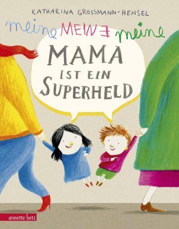 Produktcover: Meine Mama ist ein Superheld - 9783219117134