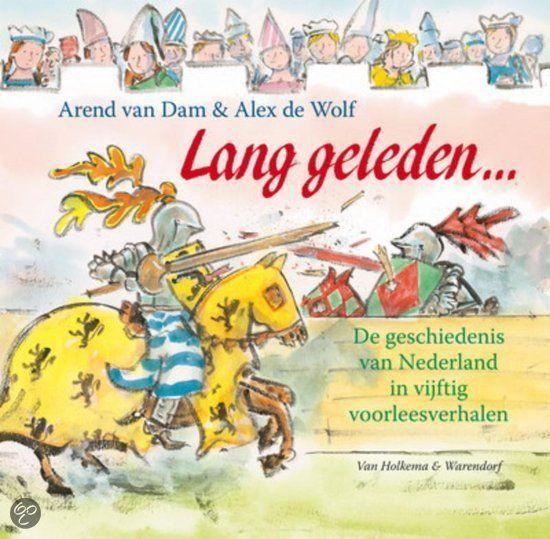 Lang geleden - Arend van Dam & Alex de Wolf  In vijftig korte verhaaltjes wordt een selectief beeld van de Nederlandse geschiedenis gegeven, vanaf de tijd van de hunebedden tot heden.