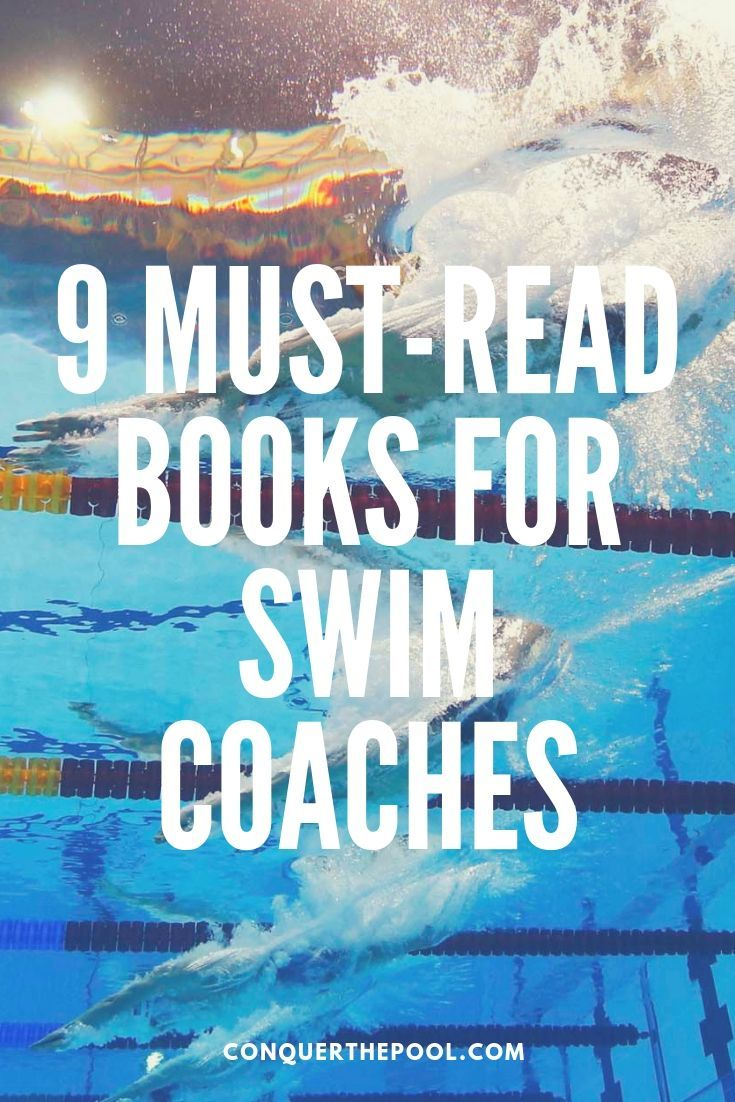 9 Must Read Books For Swim Coaches In 2020 Swim Coach Swimming Swimming Articles