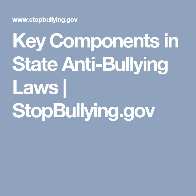 Key Components in State Anti-Bullying Laws | StopBullying.gov