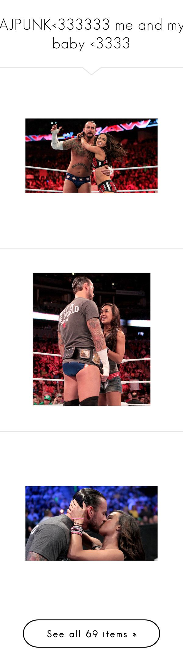 """AJPUNK<333333 me and my baby <3333"" by imblissedoff ❤ liked on Polyvore featuring wwe, pictures, cm punk, people, divas, wwe stars, accessories, home and home decor"