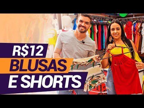 8116e0e50 REVELADO  Blusas e Shorts no Atacado em Goiânia - R 12 - YouTube ...