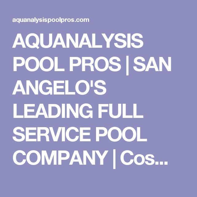 AQUANALYSIS POOL PROS | SAN ANGELO'S LEADING FULL SERVICE POOL COMPANY | Cosmetic Swimming Pool Restoration, Renovation and Repair Service
