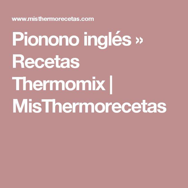 Pionono inglés » Recetas Thermomix | MisThermorecetas