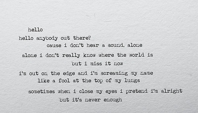 """""""Sometimes when I close my eyes I pretend I'm alright, but it's never enough."""" Echo by Jason Walker <3"""