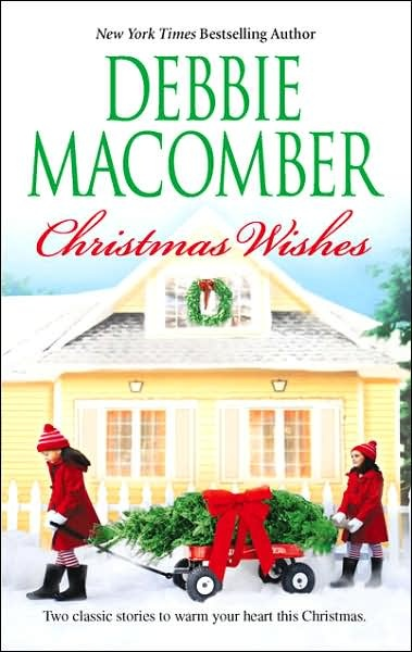 Christmas Wishes: Christmas Letters/Rainy Day Kisses: Worth Reading, Christmas Books, Books Worth, Christmas Wishes, Debbie Macomber, Christmas Letters Rainy, Kisses