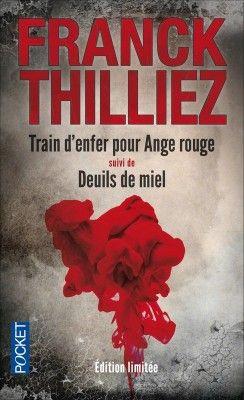 Découvrez Train d'enfer pour ange rouge suivi de deuils de miel, de Franck Thilliez sur Booknode, la communauté du livre