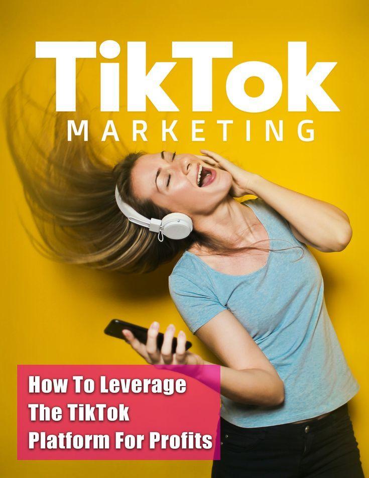 The Tiktok Bundle Marketing Guide Social Media Platforms Marketing