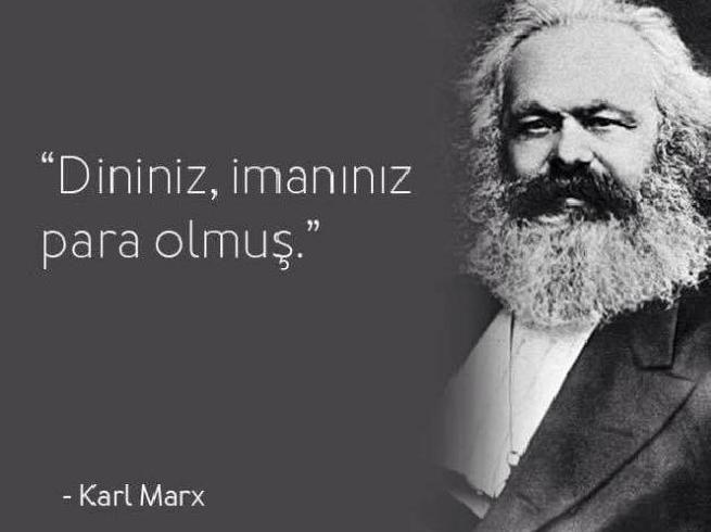Karl Marx ünlü sözleri  Karl Marx - Karl Heinrich Marx; 19.yy'da yaşamış filozof, politik ekonomist ve devrimci, kapitalizm karşıtı; Das Kapital, Komünist Manifesto, Ekonomi Politiğin Eleştirisine Katkı gibi kitapların yazarı.   Bu içerik KpssDelisi.com 'dan alınmıştır : http://kpssdelisi.com/question/bilimadamlari-ve-mucitlerin-unlu-olmus-ancak-asla-soylemedigi-unlu-sozleri/